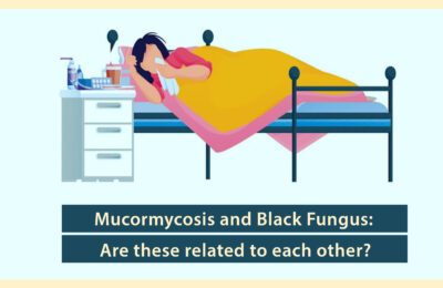 Mucormycosis and Black Fungus: Are these related to each other?