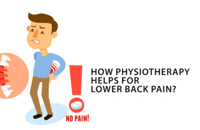 How Physiotherapy helps for lower back pain?