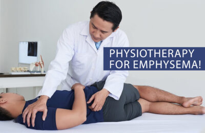 Physiotherapy for Emphysema!