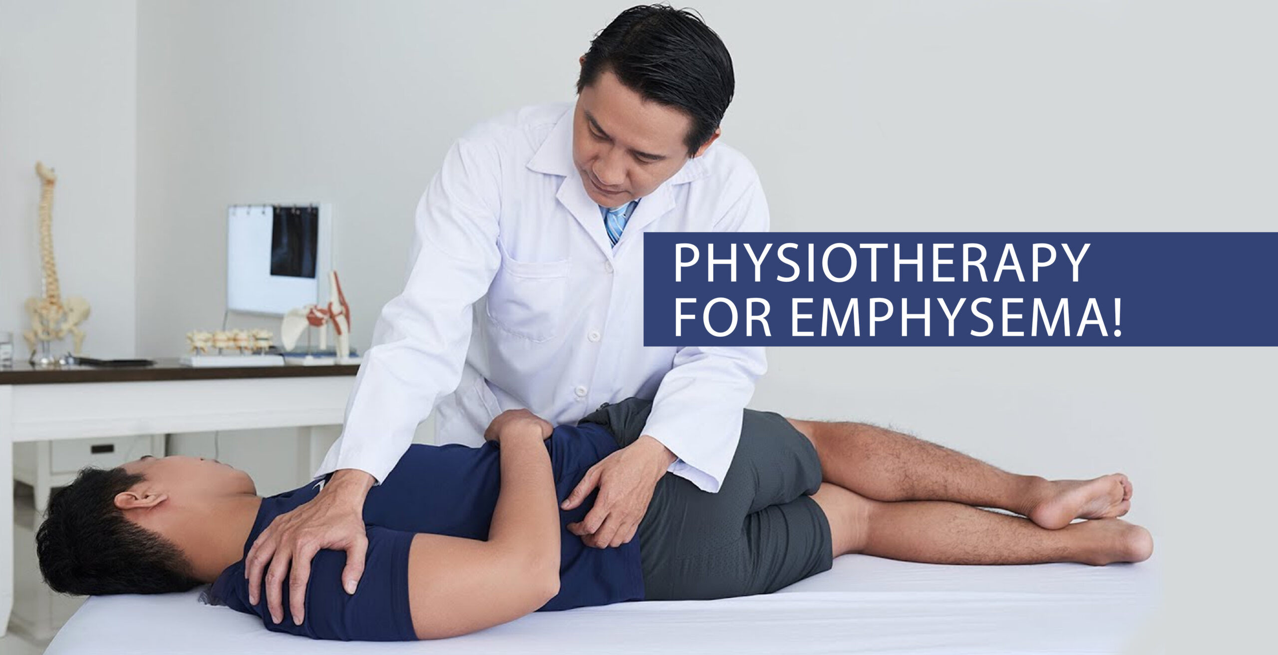 Physiotherapy for Emphysema