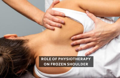 Role of Physiotherapy on Frozen Shoulder