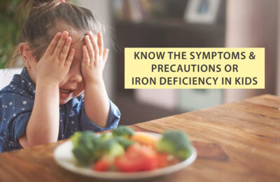 Know the Symptoms and Precautions for Iron Deficiency in Kids